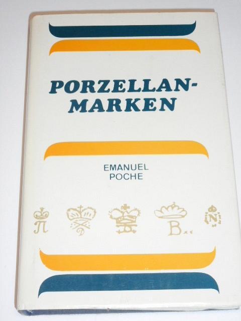 Porzellanmarken aus aller Welt - Emanuel Poche - 1986