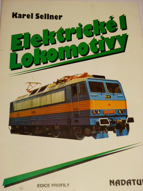 Elektrické lokomotivy 1 - Karel Sellner - 1994