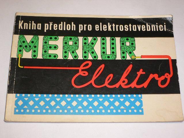 Merkur elektro - kniha předloh pro elektrostavebnici