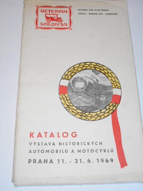 Katalog - výstava historických automobilů a motocyklů - Praha 11. - 21. 6. 1969 - Veteran car club Praha
