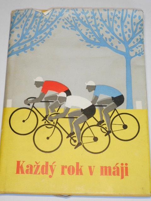 Každý rok v máji - 1957 - Závod míru