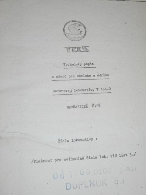 TEES - technický popis a návod pre obsluhu a údržbu motorovej lokomotivy T 466.0 - mechanická časť - 1974 - Turčianske strojárne n. p. Martin