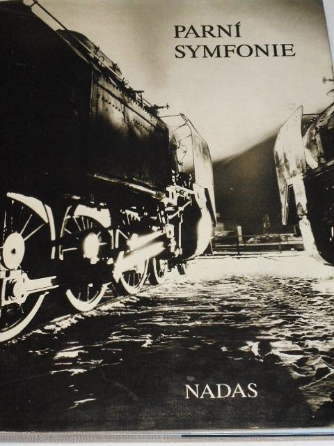 Parní symfonie - Zdeněk Bauer, Jaroslav Kocourek, Miroslav Petr, Ondřej Řepka, Bohumil Skála, Karel Zeithammer - 1988