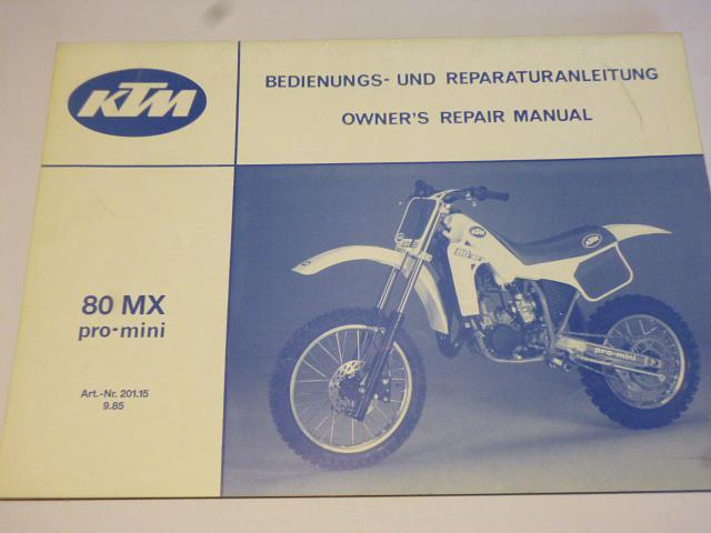KTM 80 MX pro-mini Bedienungs und Reparaturanleitung