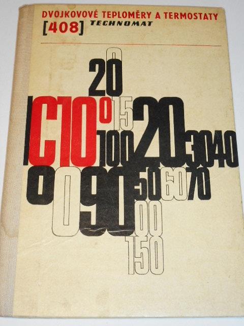 Dvojkové teploměry a termostaty - Metra Blansko - Technomat - 1972