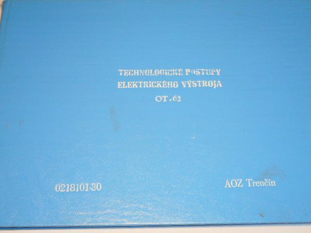OT 62 - technologické postupy elektrického výstroja - AOZ Trenčín