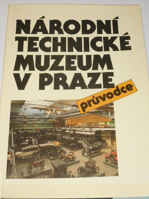 Národní technické muzeum v Praze - průvodce - Jan Mráz - 1988