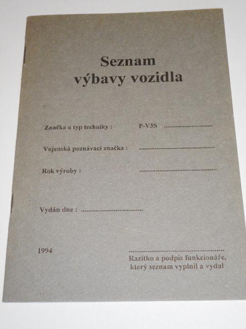 Seznam výbavy vozidla - Praga V3S - 1994