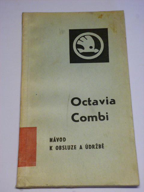 Škoda Octavia Combi - návod k obsluze a údržbě - 1970