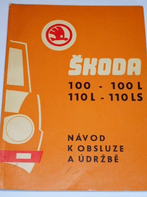 Škoda 100 – 100 L – 110 L – 110 LS - návod k obsluze - 1973