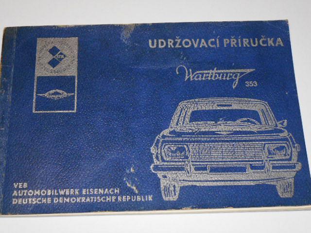 Wartburg 353 - Udržovací příručka osobního automobilu - 1974