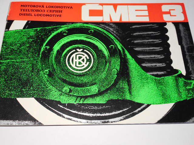 ČKD - motorová lokomotiva ČME 3 - prospekt - 1984