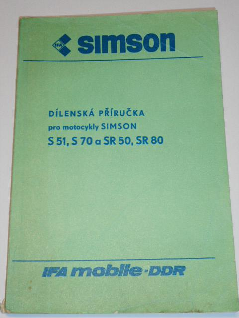 Simson S 51, S 70, SR 50, SR 80 - dílenská příručka - 1987