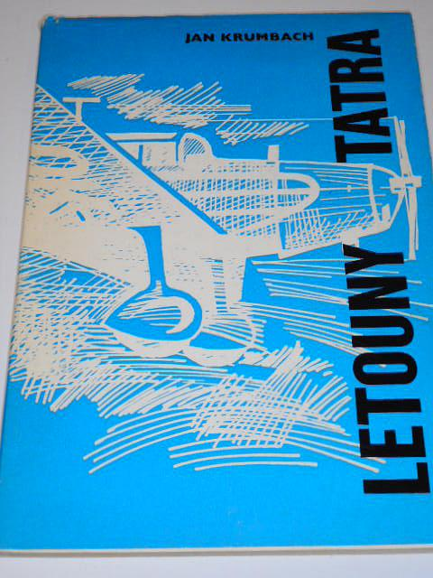 Letouny Tatra - Jan Krumbach - 1979