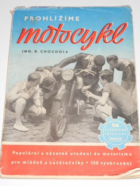 Prohlížíme motocykl  - Karel Chochola - 1950 - Jawa, ČZ...