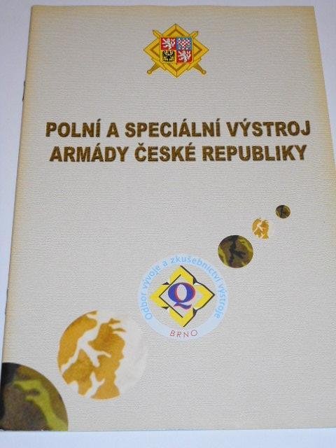 Polní a speciální výstroj Armády České republiky - 2003