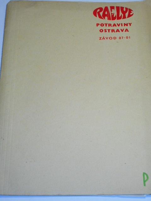 Rallye potraviny Ostrava - 21. 9. - 22. 9. 1985 - IV. sportovně rekreační automobilová soutěž