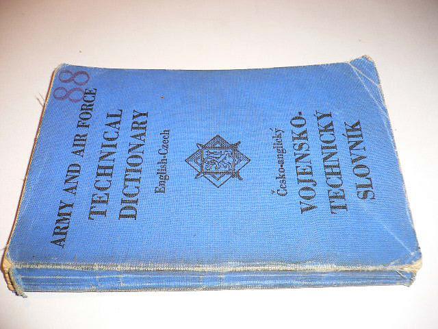 Army and force Technical dictionary English - Czech - Česko-anglický vojensko technický slovník - London GB