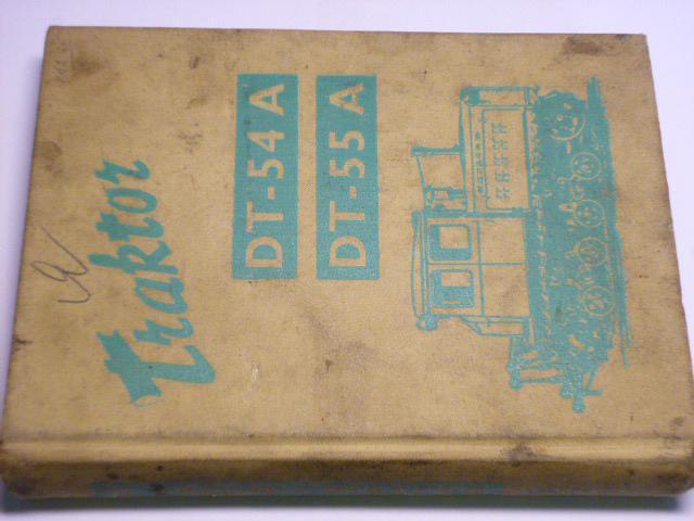DT-54 A, DT-55 A - technické údaje a seznam součástí - 1961