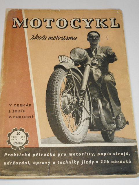 Motocykl - škola motorismu - 1952 - Jawa, ČZ, BMW...