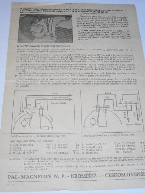 Instrukce pro náhradu dynama JAWA 6V/45W, 50 W, 55 W s jednocívkovým regulačním relé dynamem JAWA 6V/75W