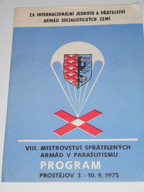 VIII. Mistrovství spřátelených armád v parašutismu - program - Prostějov, 3. - 10. 9. 1975
