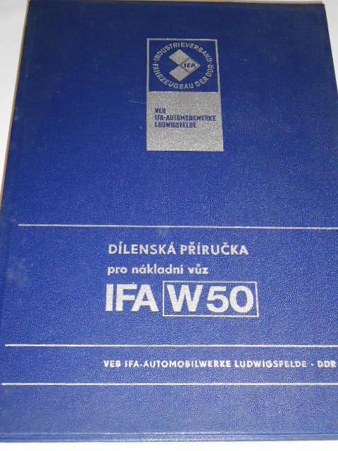 IFA W 50 - dílenská přiručka pro nákladní vůz - 1975