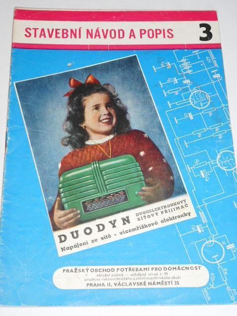 Duodyn - dvouelektronkový universální síťový přijimač - 1956 - Sláva Nečásek - stavební návod a popis 3