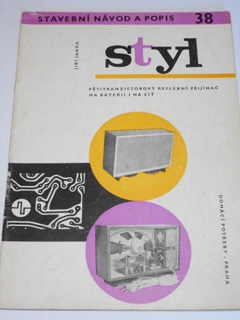 Styl - stavební návod a popis 38 - Jiří Janda - 1964
