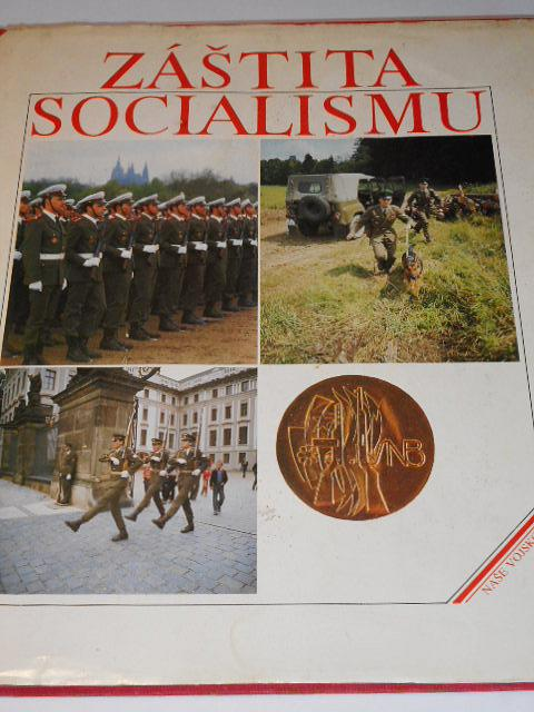 Záštita socialismu - Jaroslav Svoboda - 1988 - SNB, VB