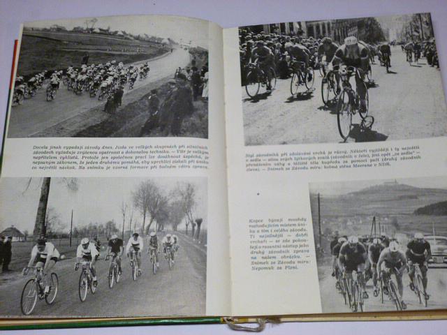 O cyklistice - Miroslav Čadský, Rajmund Šnajperk - 1960