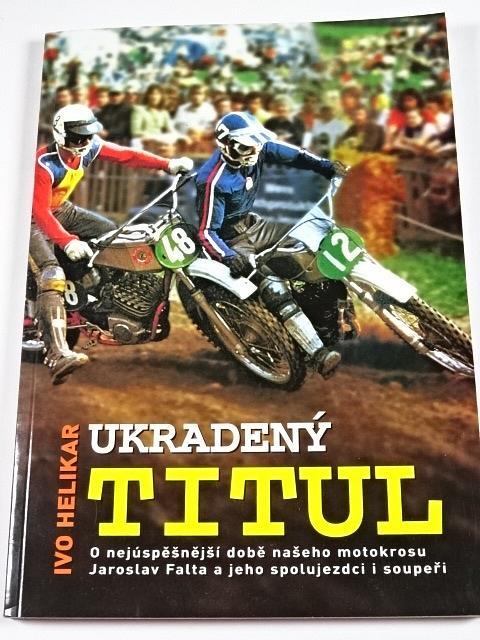 Ukradený titul - Ivo Helikar - 2004