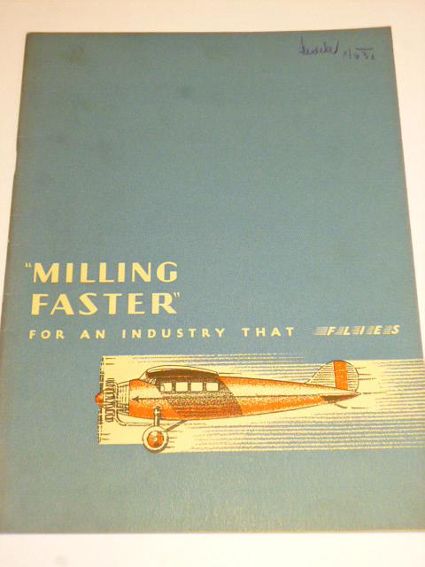 Milling faster for an industry that flies - 1929 - prospekt
