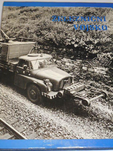 Železniční vojsko ve fotografii - 1987