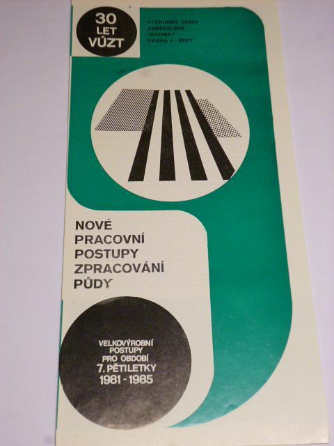 Nové pracovní postupy zpracování půdy - VÚZT Praha