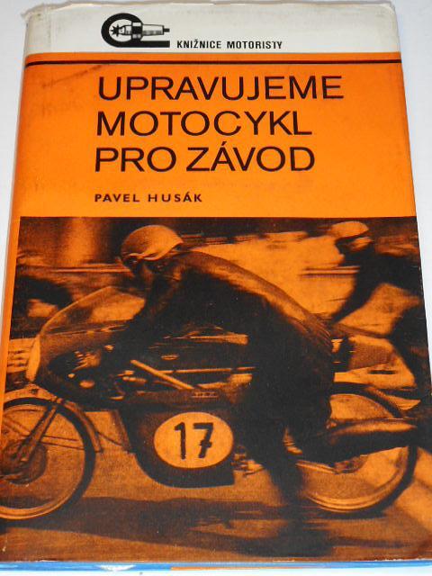 Upravujeme motocykl pro závod - Pavel Husák - 1972 - Jawa, ČZ...