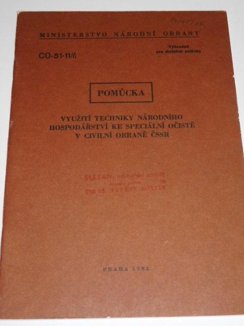 Využití techniky národního hospodářství ke speciální očistě v civilní obraně ČSSR - MNO - pomůcka - CO-51-11/č