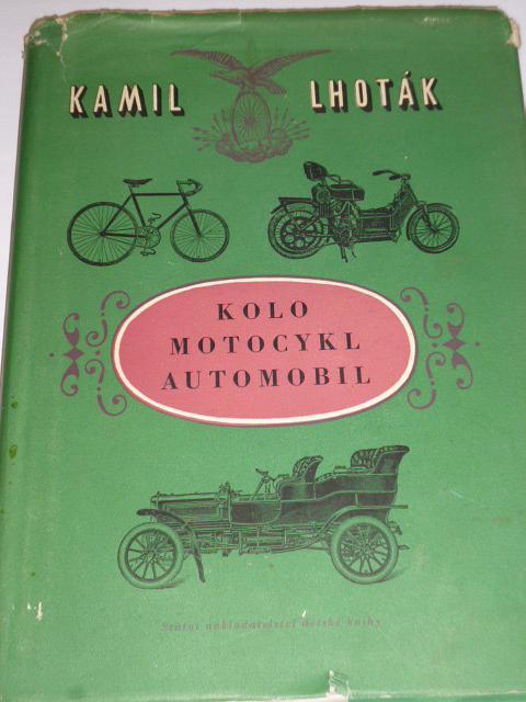 Kolo, motocykl, automobil - Kamil Lhoták - 1955