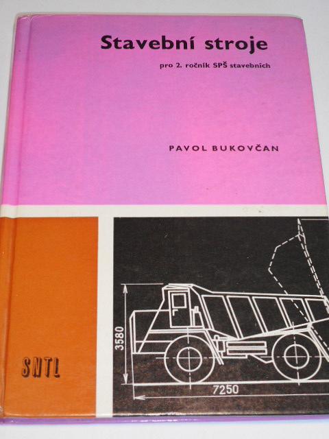 Stavební stroje - Pavol Bukovčan - 1962