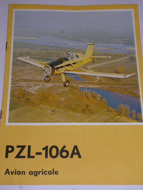 PZL-106 A Avion agricole - Pezetel - prospekt