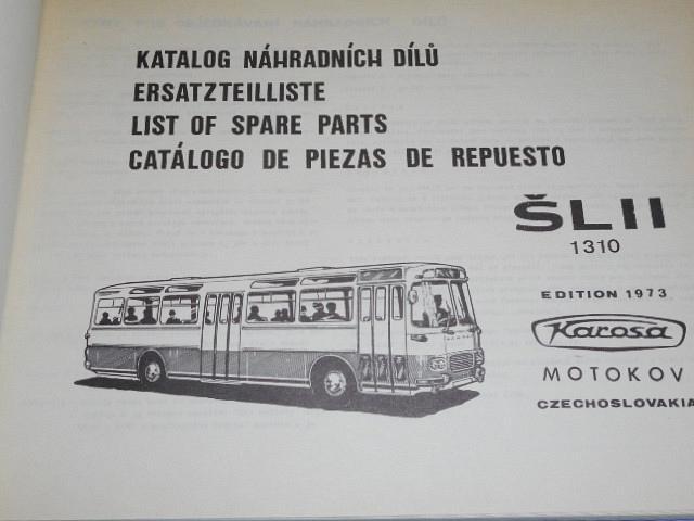 Karosa ŠL 11 1310 - katalog náhradních dílů - 1973 - Motokov