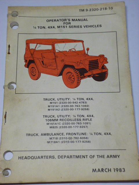Operator´s manual for 1/4 ton, 4 x 4, M 151 series vehicles - 1983