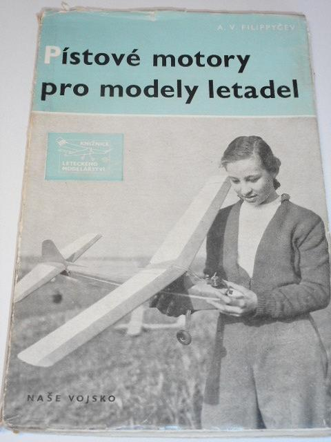 Pístové motory pro modely letadel - A. V. Filippyčev - 1955