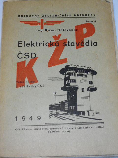 Elektrická stavědla ČSD - Pavel Halavanja - 1949