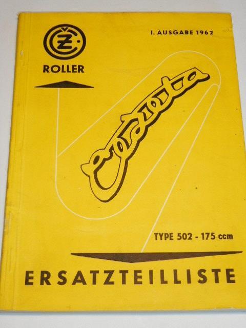 ČZ 175 ccm Type 502 Roller Čezeta - Ersatzteilliste - 1962