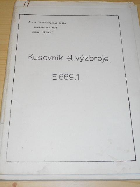 Kusovník el. výzbroje E 669.1 - ČSD Severozápadní dráha Lokomotivní depo Česká Třebová