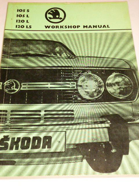 Škoda 105 S, 105 L, 120 L, 120 LS - Workshop manual - 1976