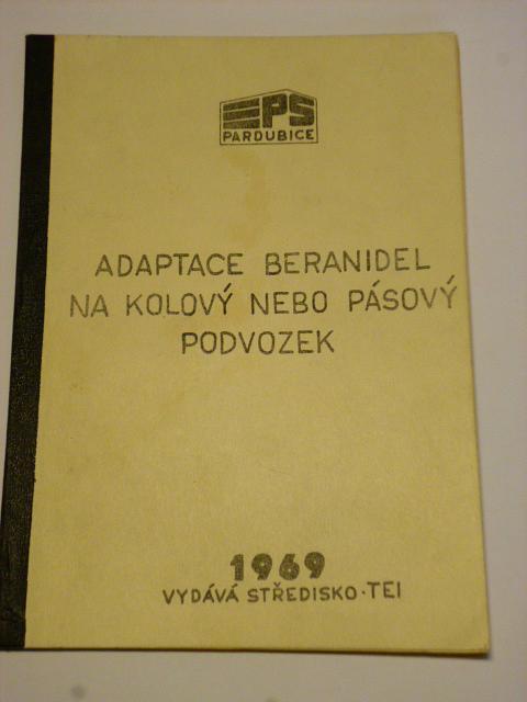 Adaptace beranidel na kolový nebo pásový podvozek - 1969