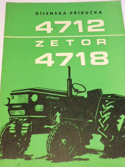 Zetor 4712, 4718 - dílenská příručka - 1973