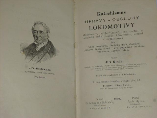 Katechismus úpravy a obsluhy lokomotivy - Kosák - 1899